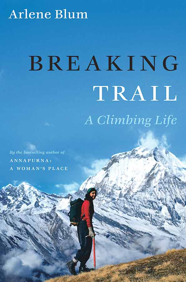 Image result for breaking trail a climbing life